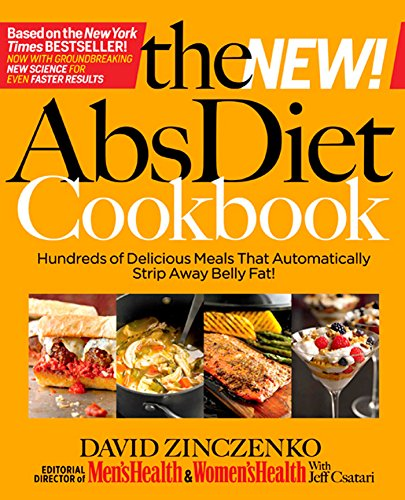 The New Abs Diet Cookbook: Hundreds of Delicious Meals That Automatically Strip Away Belly Fat! (Best Ab Exercises For Men Over 50)