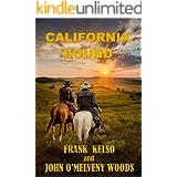 CALIFORNIA BOUND: A Classic Western Adventure (The Jeb & Zach Western Series Book 1)