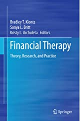 Financial Therapy: Theory, Research, and Practice (English Edition) eBook Kindle