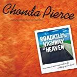 Roadkill on the Highway to Heaven | Chonda Pierce