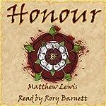 Honour | Matthew Lewis
