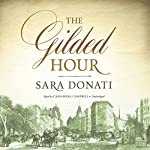 The Gilded Hour | Sara Donati