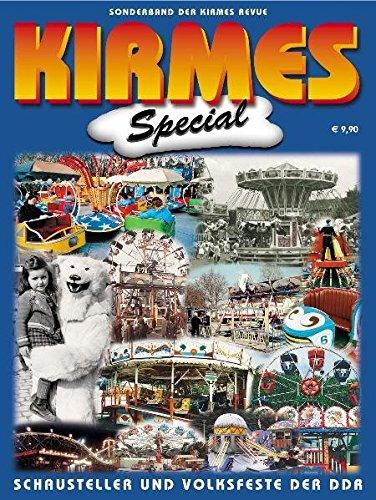 KIRMES SPECIAL - Schausteller und Volksfeste der DDR