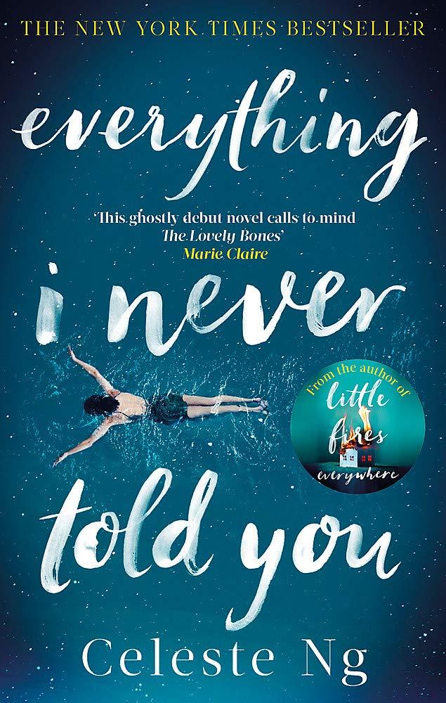 Everything I Never Told You: Amazon.co.uk: Celeste Ng: 9780349134284: Books