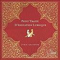 Petit traité d'éducation lubrique | Livre audio Auteur(s) : Lydie Salvayre Narrateur(s) : Sophie Vaude