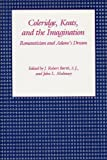 Coleridge, Keats, and the Imagination, John Robert Barth, 0826207138