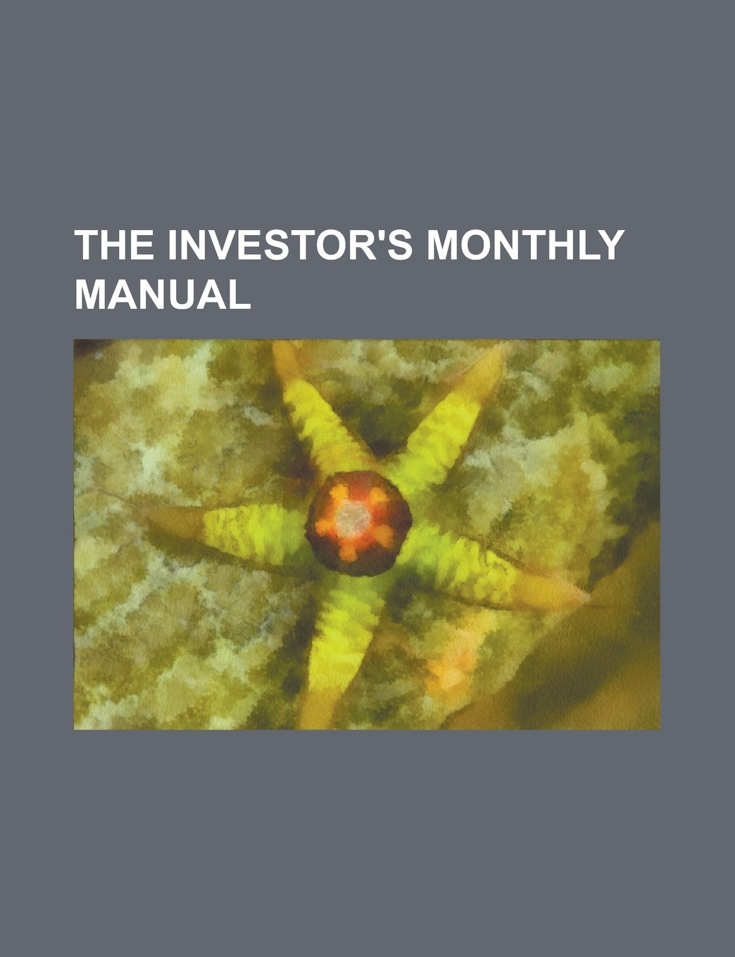 The Investor's Monthly Manual Volume 15 PDF