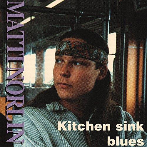 Kitchen sink blues by Matti Norlin on Amazon Music - Amazon.com