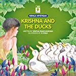 Krishna and the Ducks | Vinitha Ramchandani