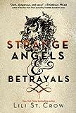 download ebook strange angels: strange angels and betrayals by lili st. crow (2011-09-01) pdf epub