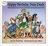 Happy Birthday, Dear Duck, Eve Bunting and E. Bunting, 0613035771