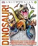 img - for Dinosaur! book / textbook / text book