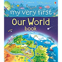 My Very First Our World Book (My Very First Book)