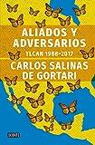 img - for Aliados y adversarios: TLCAN 1988-2017 book / textbook / text book