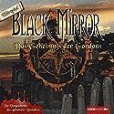 Das Geheimnis der Gordons (Black Mirror) Hörspiel von Astrid Meirose, Volker Pruß Gesprochen von: David Nathan, Anne Moll