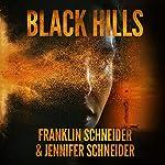 Black Hills | Franklin Schneider,Jennifer Schneider