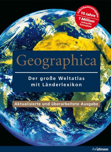 Geographica: Weltatlas mit Länderlexikon
