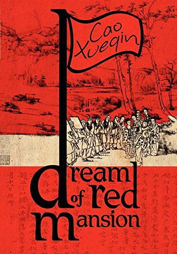 A Dream of Red Mansion: Complete and Unexpurgated
