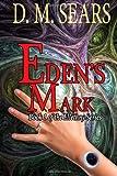 Eden's Mark, D. Sears, 1494435101
