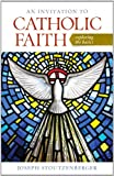 An Invitation to Catholic Faith, Stoutzenberger, 1585959162