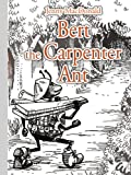 Bert the Carpenter Ant, Jenny MacDonald, 1425999131