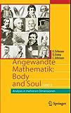 Angewandte Mathematik: Body and Soul: Band 3: Analysis in mehreren Dimensionen (Springer-Lehrbuch)