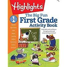 The Big Fun First Grade Activity Book (Highlights™ Big Fun Activity Workbooks)