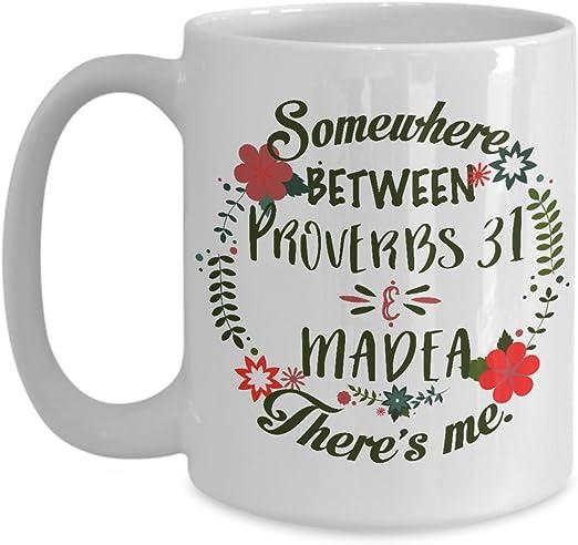 com somewhere between proverbs and madea there s me mug
