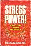 Stress Power! 9780877053286