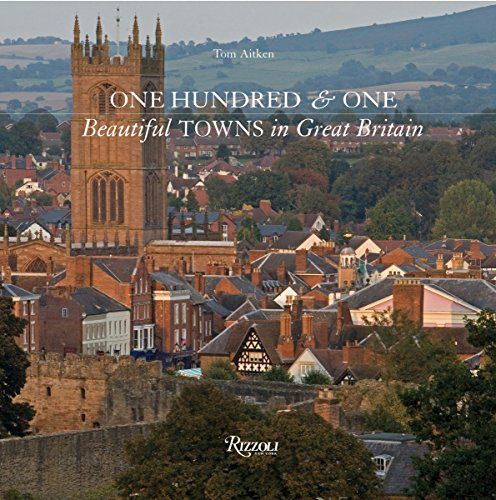 One Hundred & One Beautiful Towns of Great Britain [Tom Aitken] (Tapa Dura)