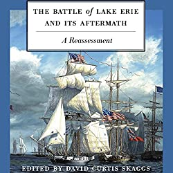 The Battle of Lake Erie and Its Aftermath