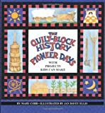 Quilt Block History of Pioneer Days