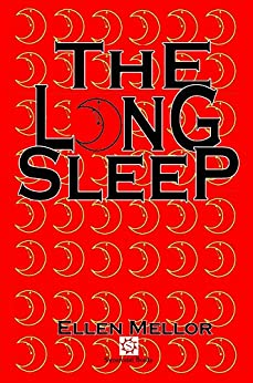 The Long Sleep by [Mellor, Ellen]