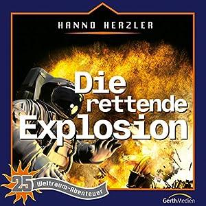 Die rettende Explosion (Weltraum-Abenteuer 25) Hörspiel