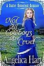 Not all Cowboys are Cruel: A Baxter Homestead Romance (The Baxter Homestead Romances Book 1)