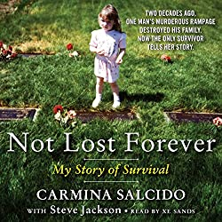 Not Lost Forever: My Story of Survival