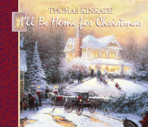 Thomas For Kinkade Home Christmas (I'll Be Home for Christmas (Lighted Path Collection®))