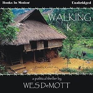 Walking K Audiobook