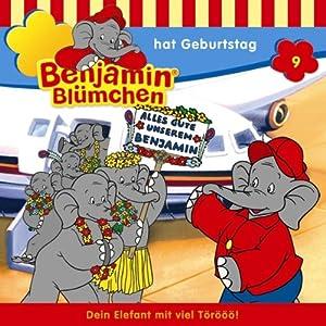 Benjamin hat Geburtstag (Benjamin Blümchen 9) Hörspiel