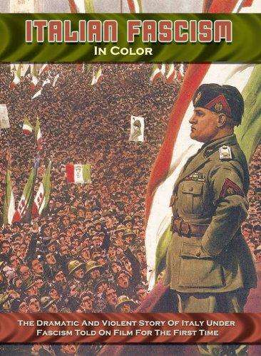 Amazon Com Italian Fascism In Color Mussolini In Power N A Amazon Digital Services Llc