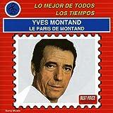Le Paris De ... Montand