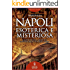 Napoli esoterica e misteriosa (eNewton Saggistica)