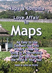 Napa & Sonoma, A Love Affair in Maps (Amicis Winery Guides)