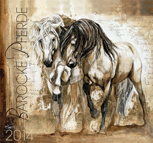 Barocke Pferde 2014 Kalender - Gemalt von Elise Genest - 62x58 cm