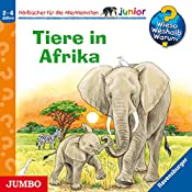Tiere in Afrika (Wieso? Weshalb? Warum? junior)   Ursula Weller, Daniela Prusse