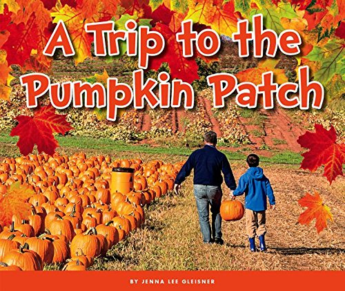 A Trip to the Pumpkin Patch (Welcome, Fall!)