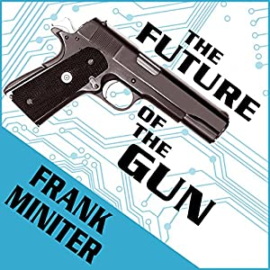 The Future of the Gun Audiobook