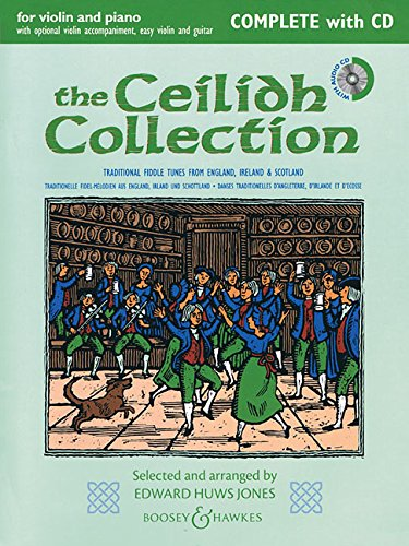 The Ceilidh Collection (New Edition): Violin and Piano with opt. Violin accomp, Easy Violin, and Guitar ()