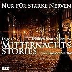 Mitternachtsstories von Hansjörg Martin 1 (Nur für starke Nerven 1)   Hansjörg Martin