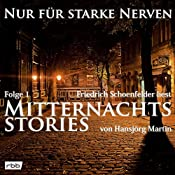 Mitternachtsstories von Hansjörg Martin 1 (Nur für starke Nerven 1) | Hansjörg Martin